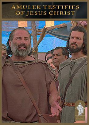 Alma 10-11: Amulek Testifies of Jesus Christ