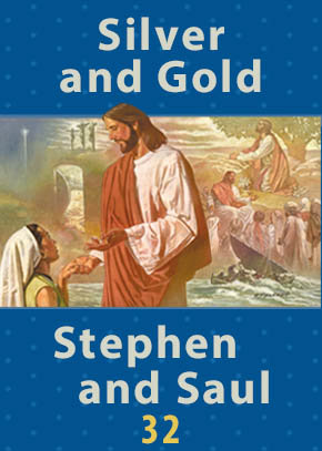 Silver and Gold • Stephen and Saul