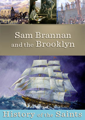 Sam Brannan and the Brooklyn