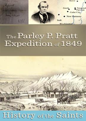 The Parley P. Pratt Expedition 1849