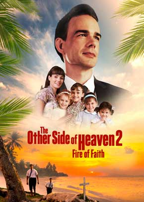 The Other Side of Heaven II: Fire of Faith