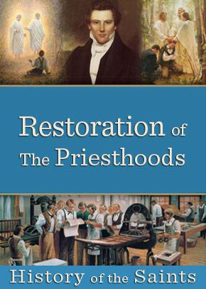 Restoration of the Priesthoods