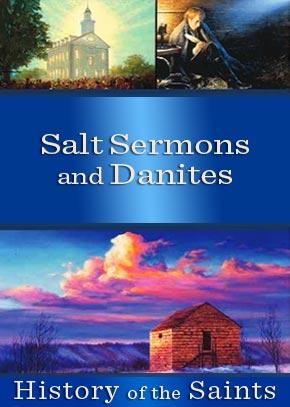 Salt Sermons and Danites: Life in Far West