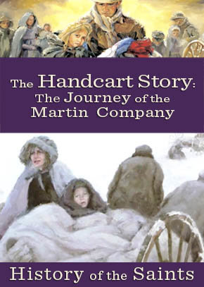 The Handcart Story Part 7: The Journey of the Martin Company