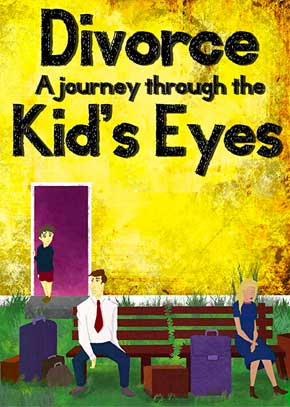 Divorce: A Journey Through Kids Eyes