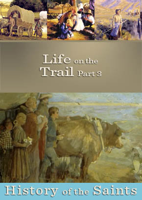 Life on the Trail Part 3